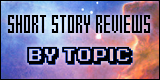 Short story reviews by topic